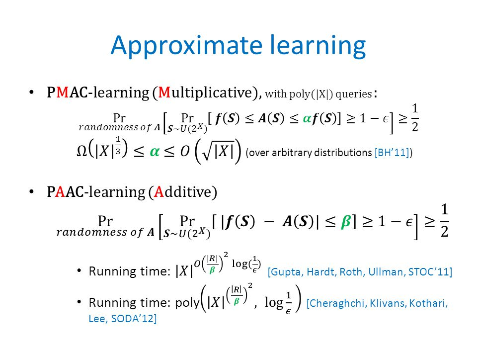Approximate learning