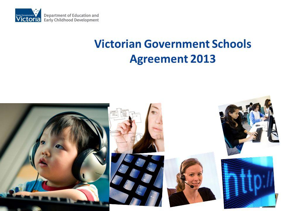 VGSA 2013 Victorian Government Schools Agreement 2013