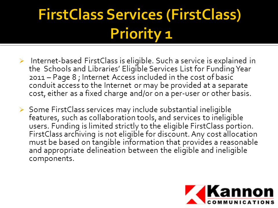  Internet-based FirstClass is eligible.