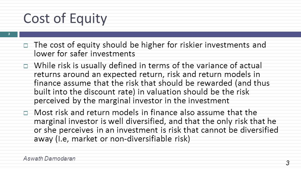 4 The Cost of Equity: Competing Models ModelExpected ReturnInputs Needed CAPME(R) = Rf +  (Rm- Rf)Riskfree Rate Beta relative to market portfolio Market Risk Premium APME(R) = Rf +  j (Rj- Rf)Riskfree Rate; # of Factors; Betas relative to each factor Factor risk premiums Multi E(R) = Rf +  j (Rj- Rf)Riskfree Rate; Macro factors factorBetas relative to macro factors Macro economic risk premiums ProxyE(R) = a +  bj Yj Proxies Regression coefficients Aswath Damodaran 4