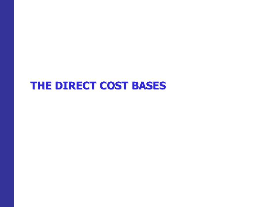THE DIRECT COST BASES