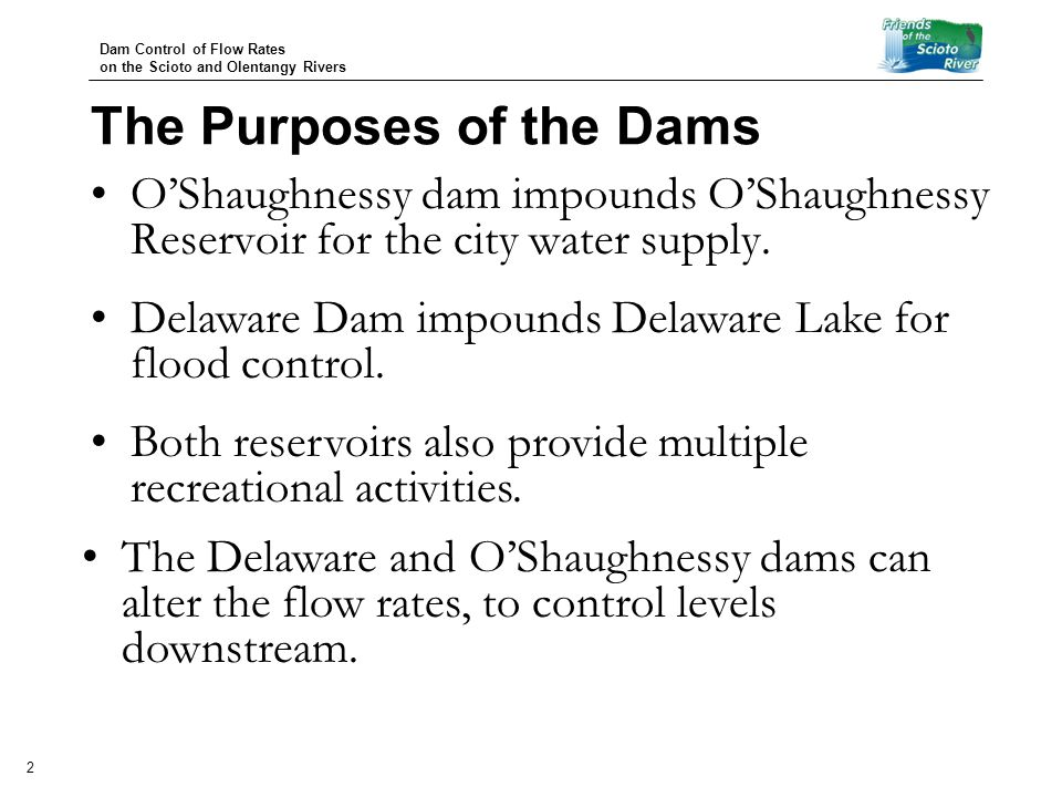 Dam Control of Flow Rates on the Scioto and Olentangy Rivers 3 The United States Geological Survey (USGS) operates stream gauge stations at several points on the Scioto and Olentangy rivers.