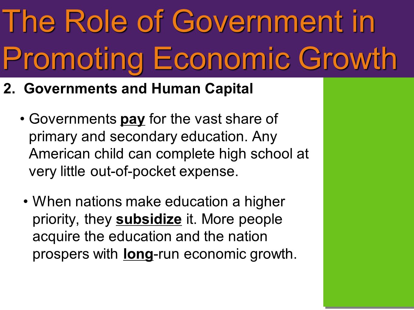 The Role of Government in Promoting Economic Growth 2.