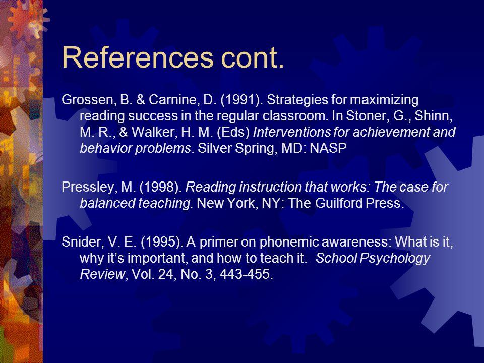 References cont. Grossen, B. & Carnine, D. (1991).