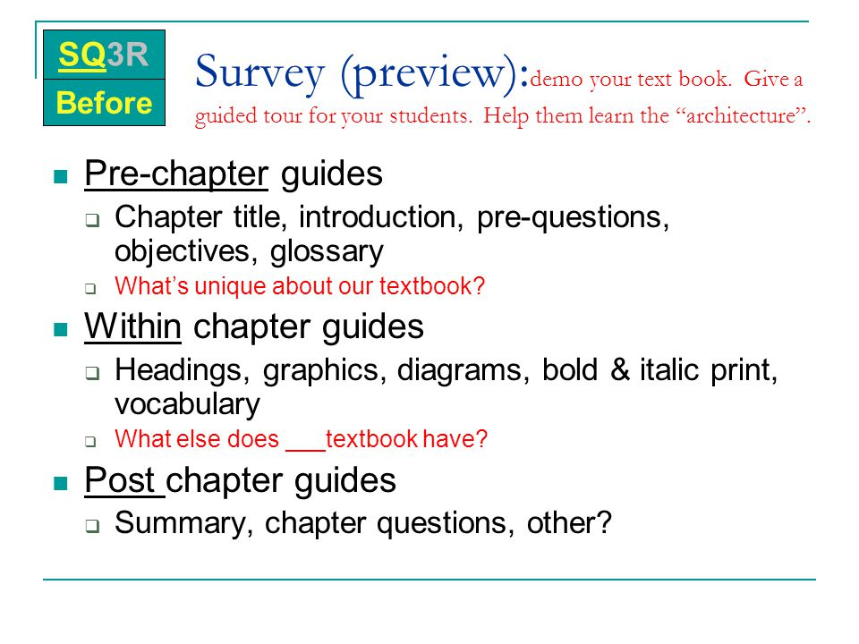 """Survey (preview): demo your text book. Give a guided tour for your students. Help them learn the """"architecture"""". Pre-chapter guides  Chapter title, i"""