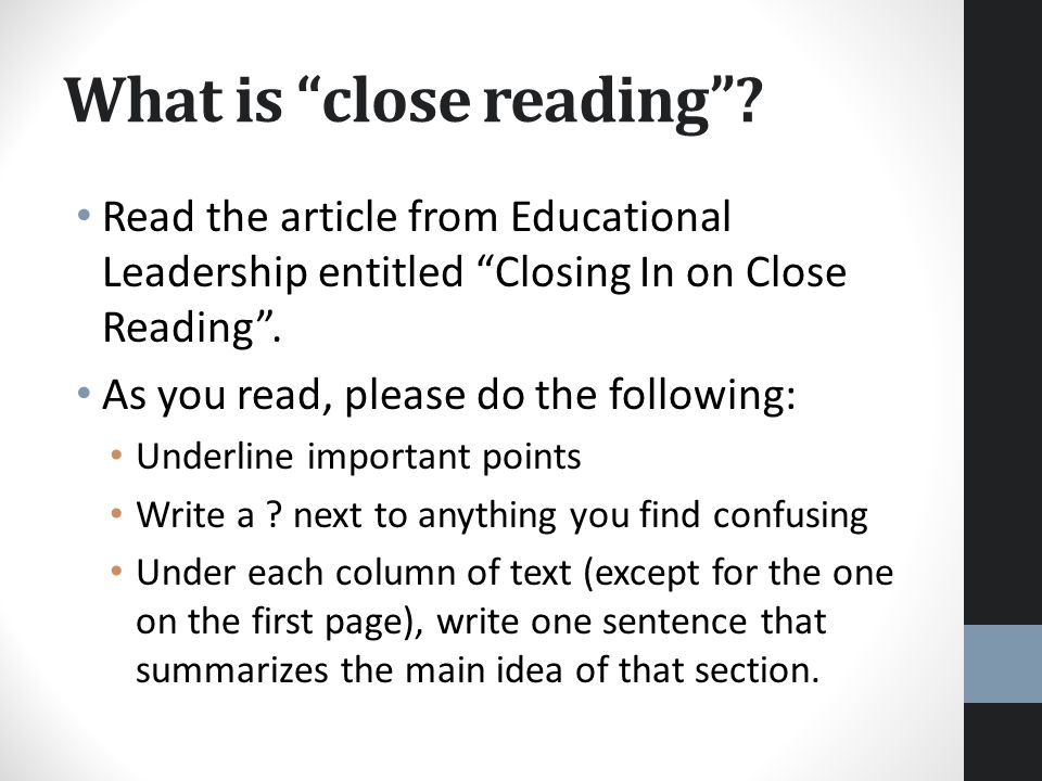 What is close reading .