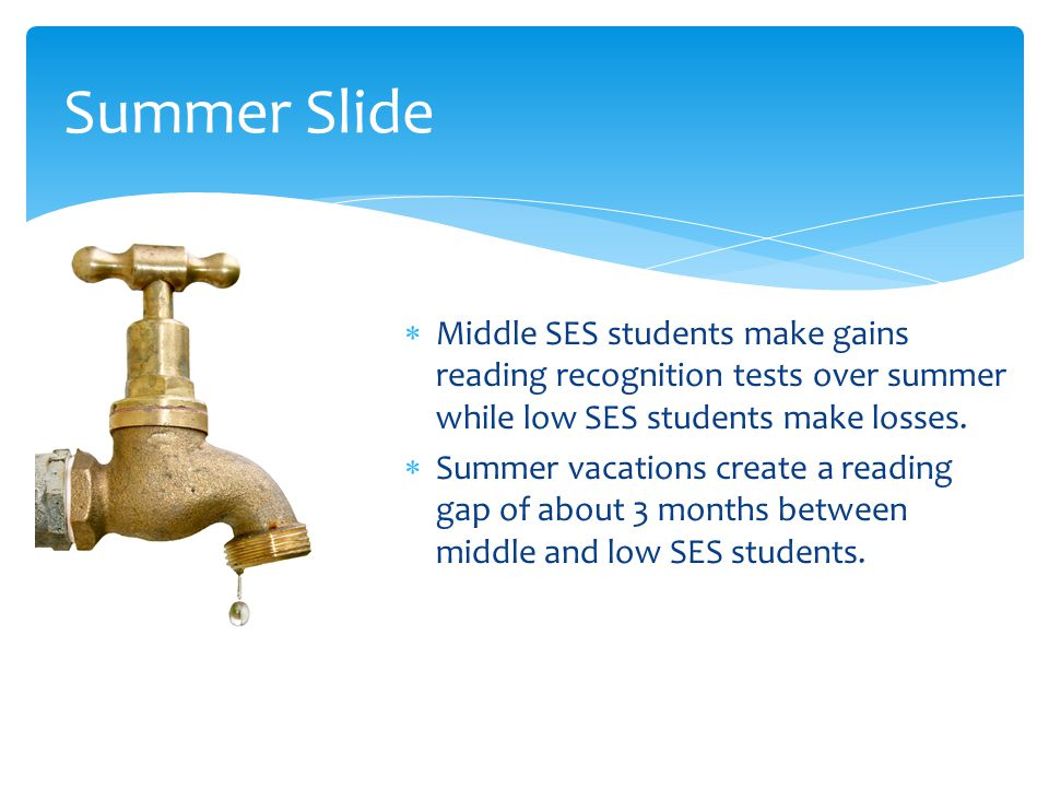  Middle SES students make gains reading recognition tests over summer while low SES students make losses.
