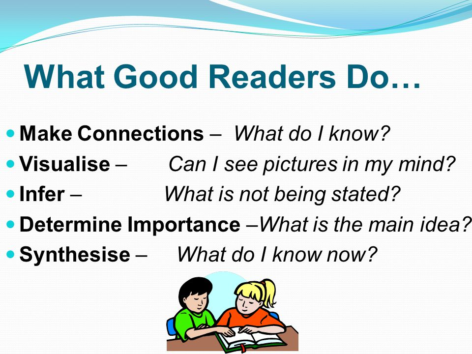 What Good Readers Do… Make Connections – What do I know.