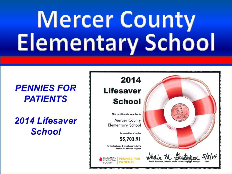 PENNIES FOR PATIENTS 2014 Lifesaver School