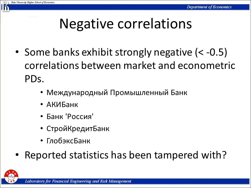 Negative correlations Some banks exhibit strongly negative (< -0.5) correlations between market and econometric PDs.