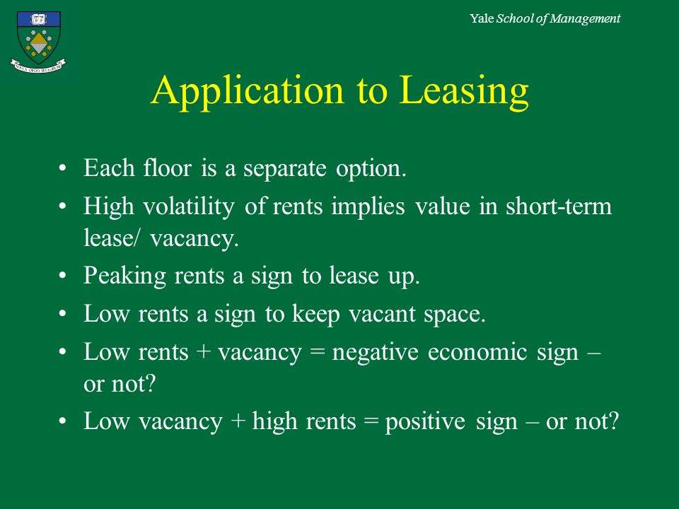 Yale School of Management Application to Leasing Each floor is a separate option.