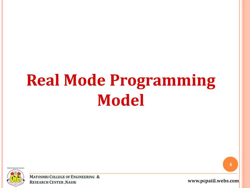 Real Mode Programming Model 4