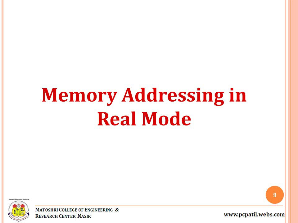 Memory Addressing in Real Mode 9