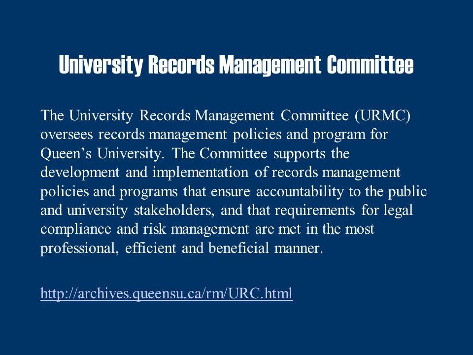 Records Classification & Retention Records management staff at the Archives are responsible for developing a records classification scheme (also known as Directory of Records) and records retention schedules for the University.