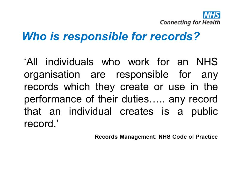 Types of Records Health records X-rays Administrative records Photographs, slides, and other images Microfilm Audio and video tapes, cassettes, CD-ROM Diaries E-mails, text messages Etc, etc, etc