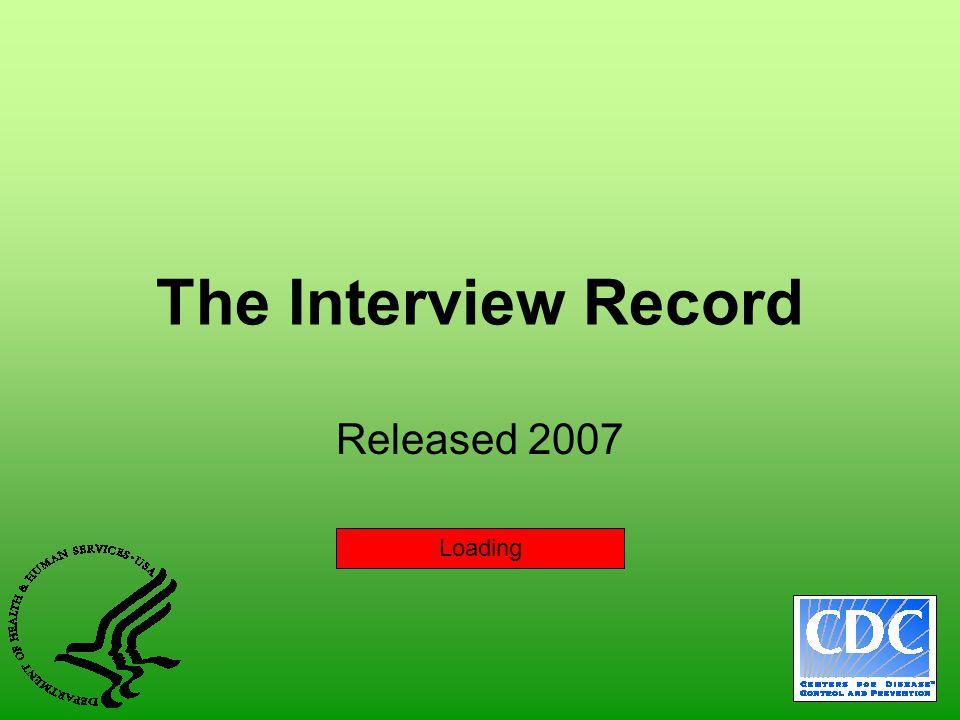 The Interview Record Released 2007 Loading