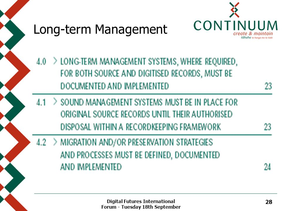 Digital Futures International Forum - Tuesday 18th September 28 Long-term Management