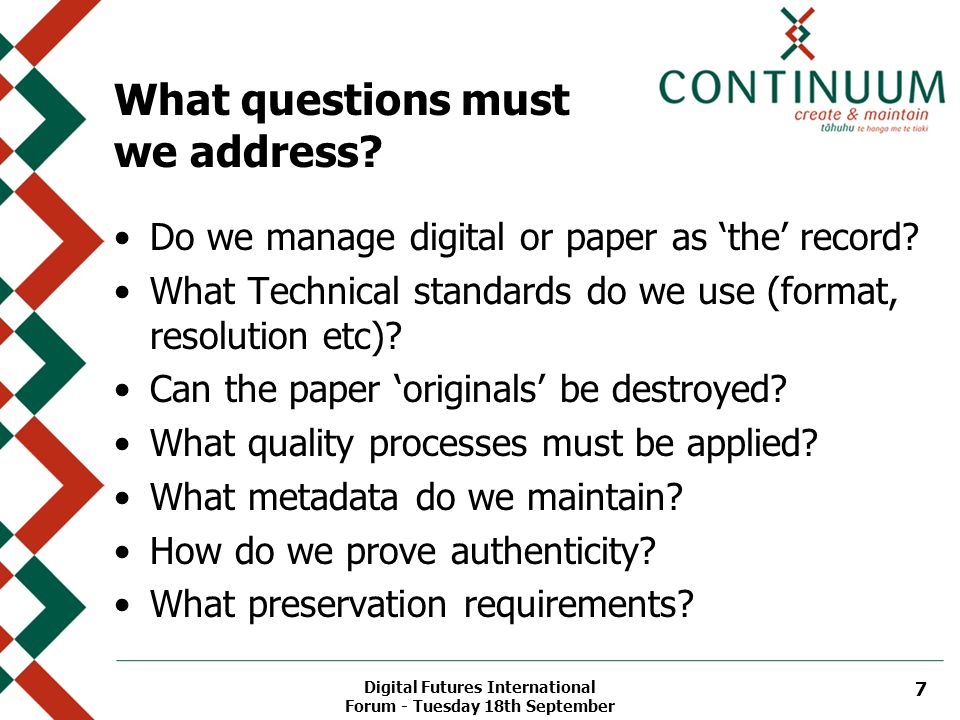 Digital Futures International Forum - Tuesday 18th September 7 What questions must we address.