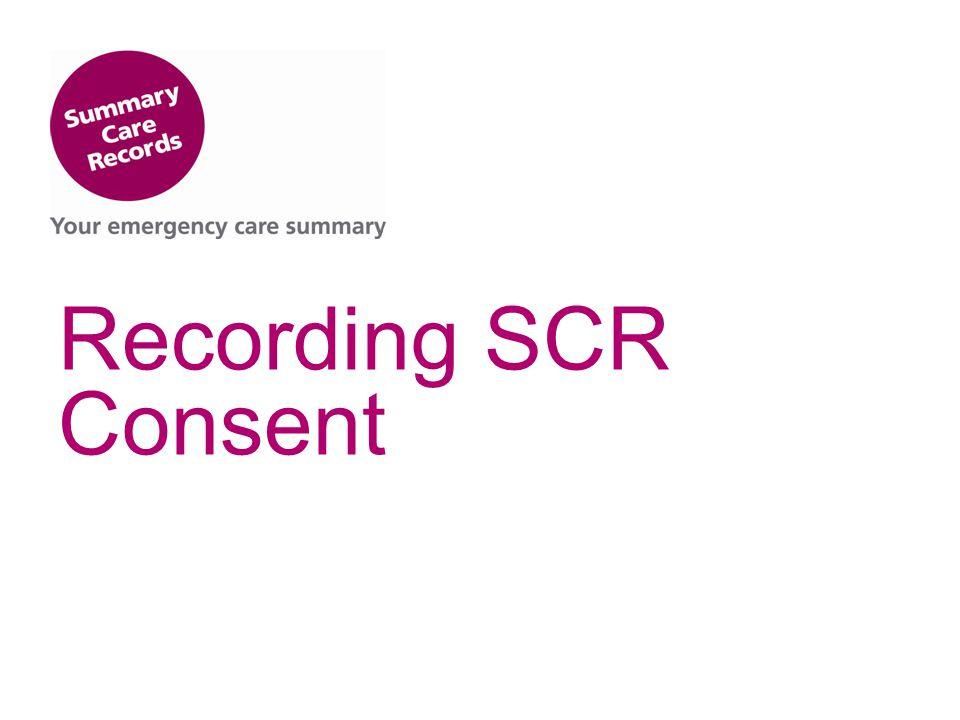 Recording SCR Consent