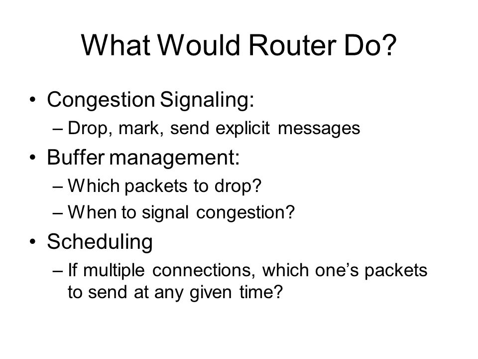 What Would Router Do.