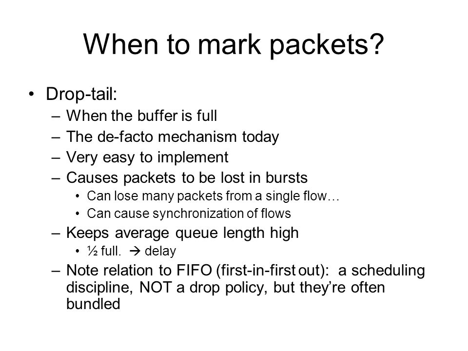 When to mark packets.