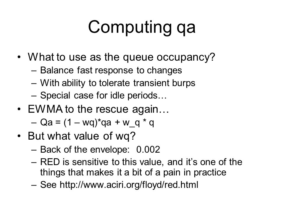 Computing qa What to use as the queue occupancy.