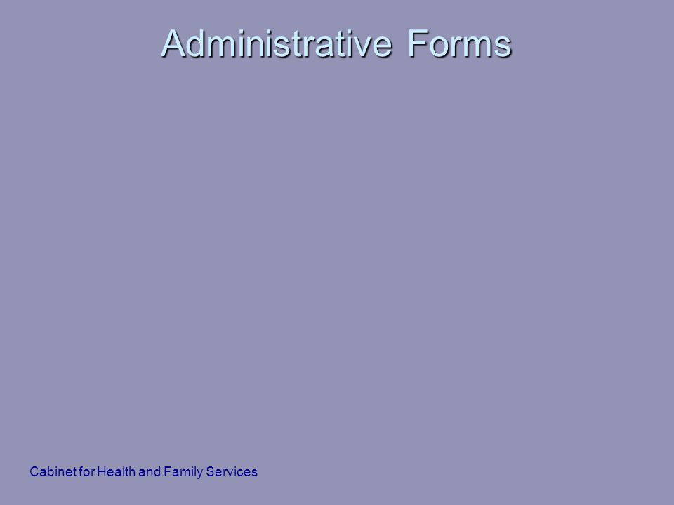 Cabinet for Health and Family Services Administrative Forms