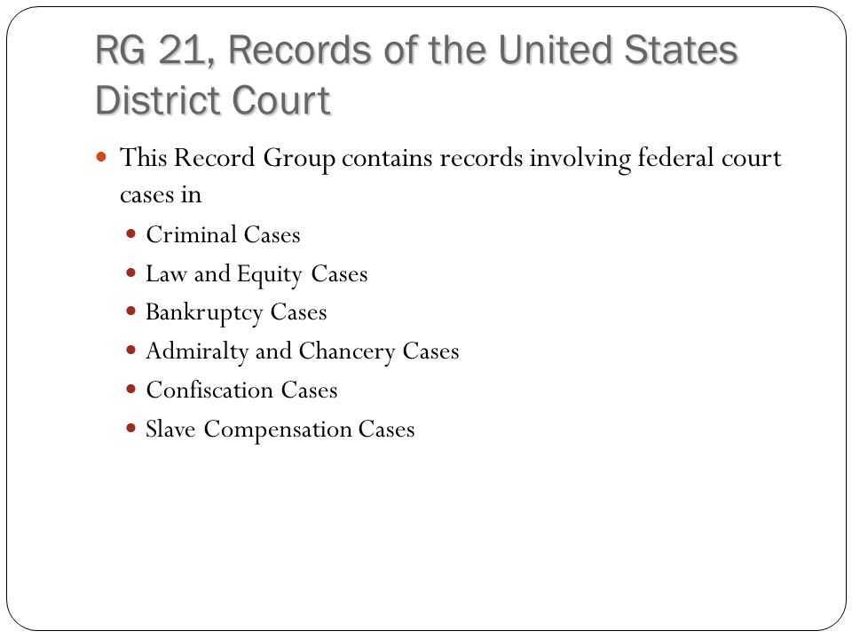 RG 21, Records of the United States District Court Criminal records from this time period include treason cases against individuals supporting the Confederacy, or involved in the conflict in Kansas Territory.