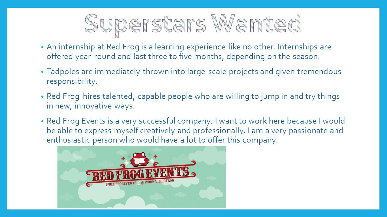 An internship at Red Frog is a learning experience like no other.