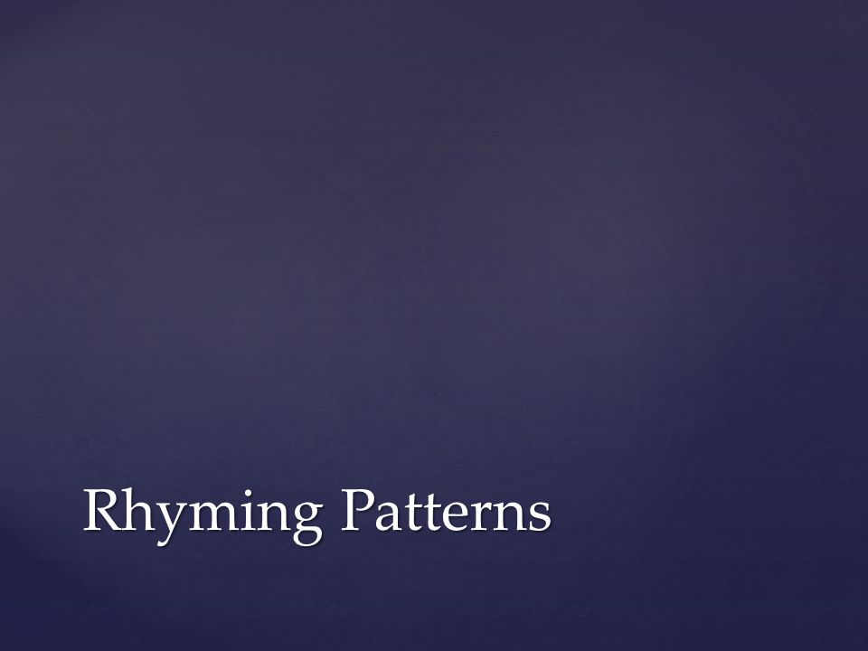 Rhyming Patterns