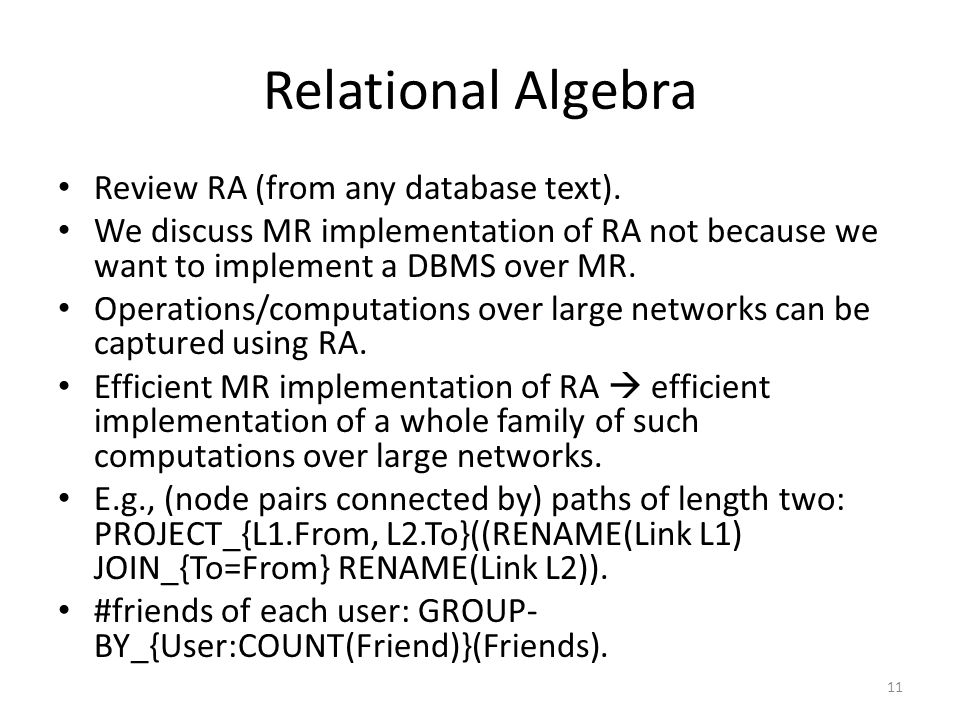 Relational Algebra Review RA (from any database text).