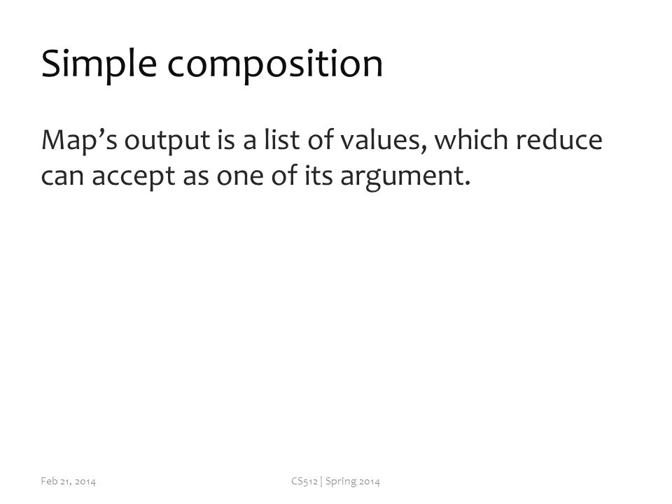 Simple composition Map's output is a list of values, which reduce can accept as one of its argument.