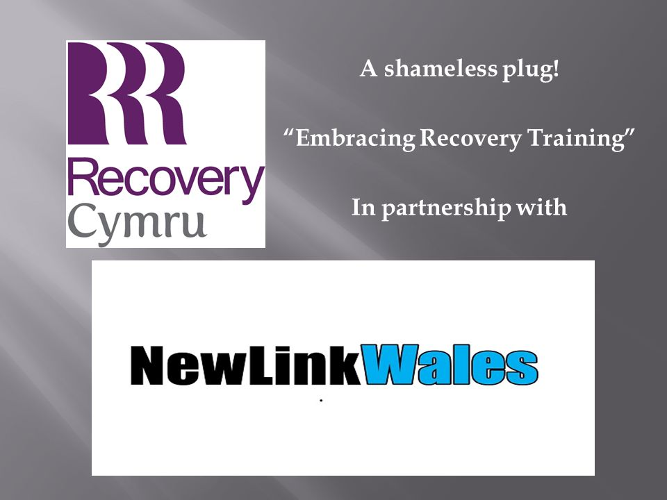 "A shameless plug! ""Embracing Recovery Training"" In partnership with"