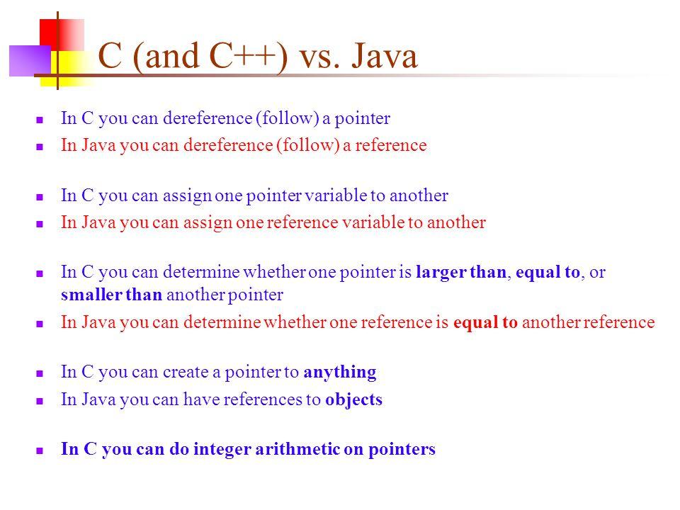 C (and C++) vs.