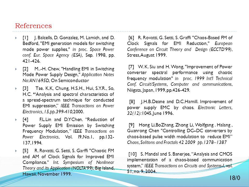 References  [1] J. Balcells, D. Gonzalez, M. Lamich, and D. Bedford,