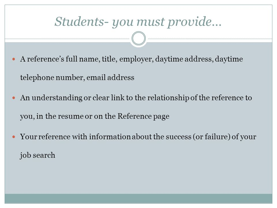What a Reference Provider Should Know… First, ask yourself: Do I know this person well enough to be a reference.