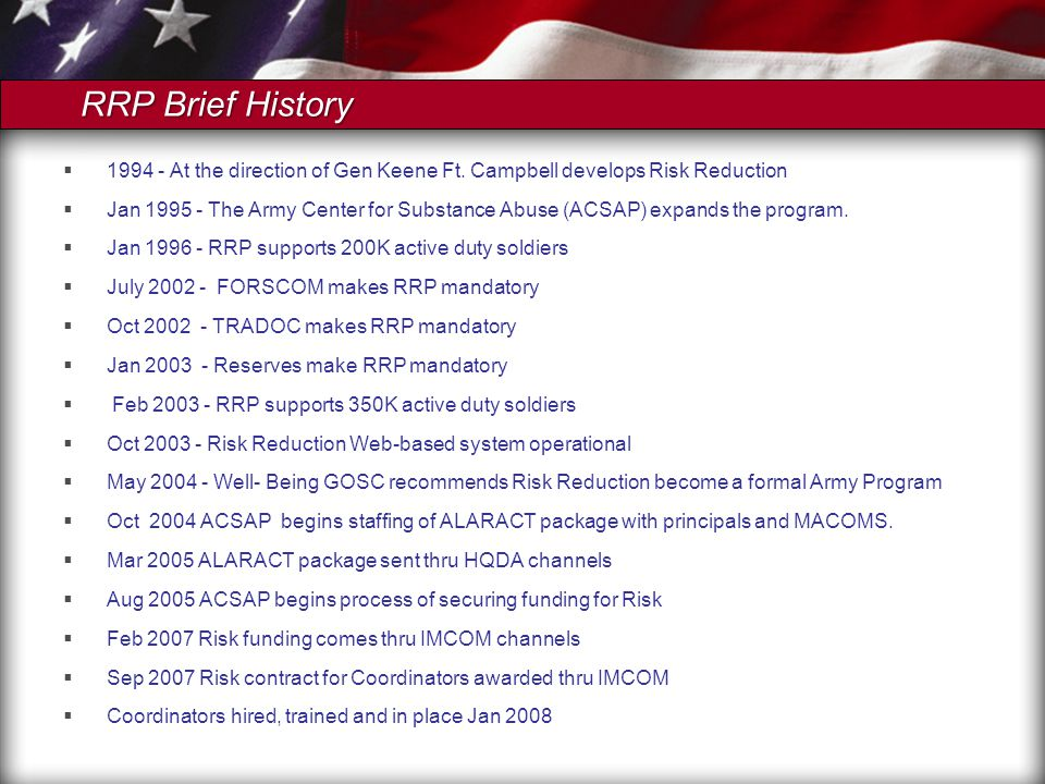 RRP Brief History  At the direction of Gen Keene Ft.