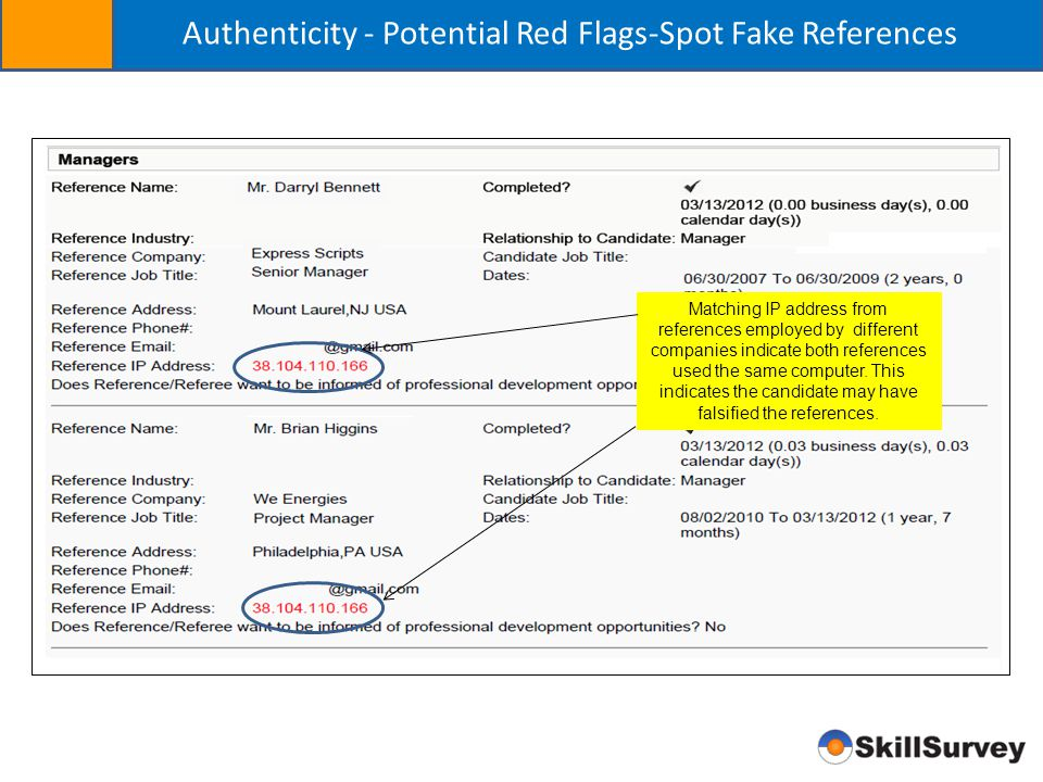 Authenticity - Potential Red Flags-Spot Fake References Matching IP address from references employed by different companies indicate both references u