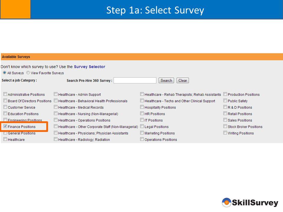 Step 1a: Select Survey