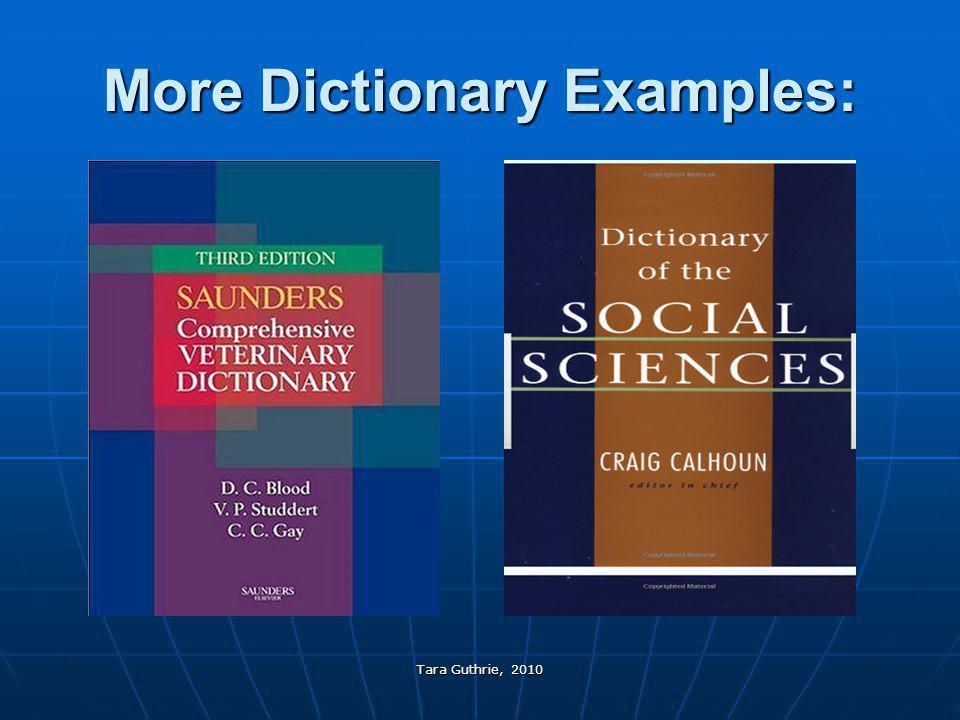 Tara Guthrie, 2010 More Dictionary Examples: