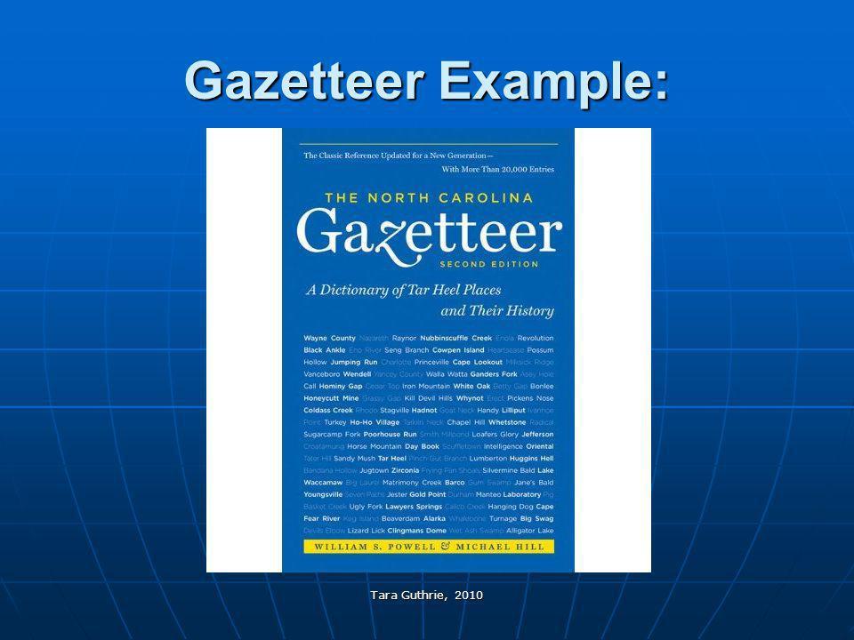Tara Guthrie, 2010 Gazetteer Example: