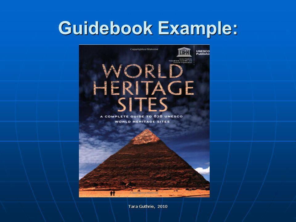 Tara Guthrie, 2010 Guidebook Example:
