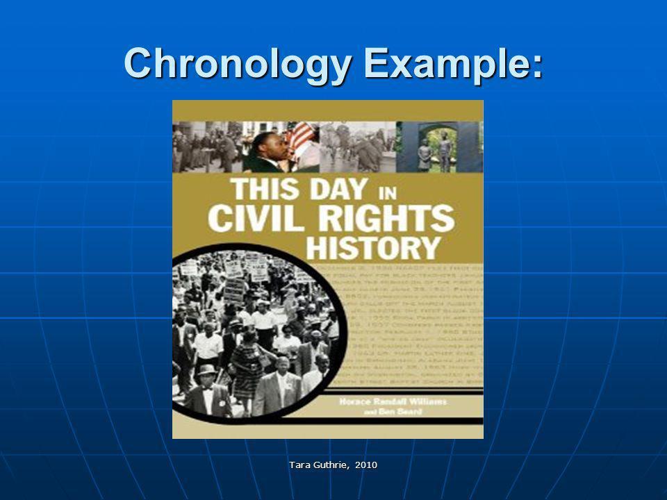 Tara Guthrie, 2010 Chronology Example: