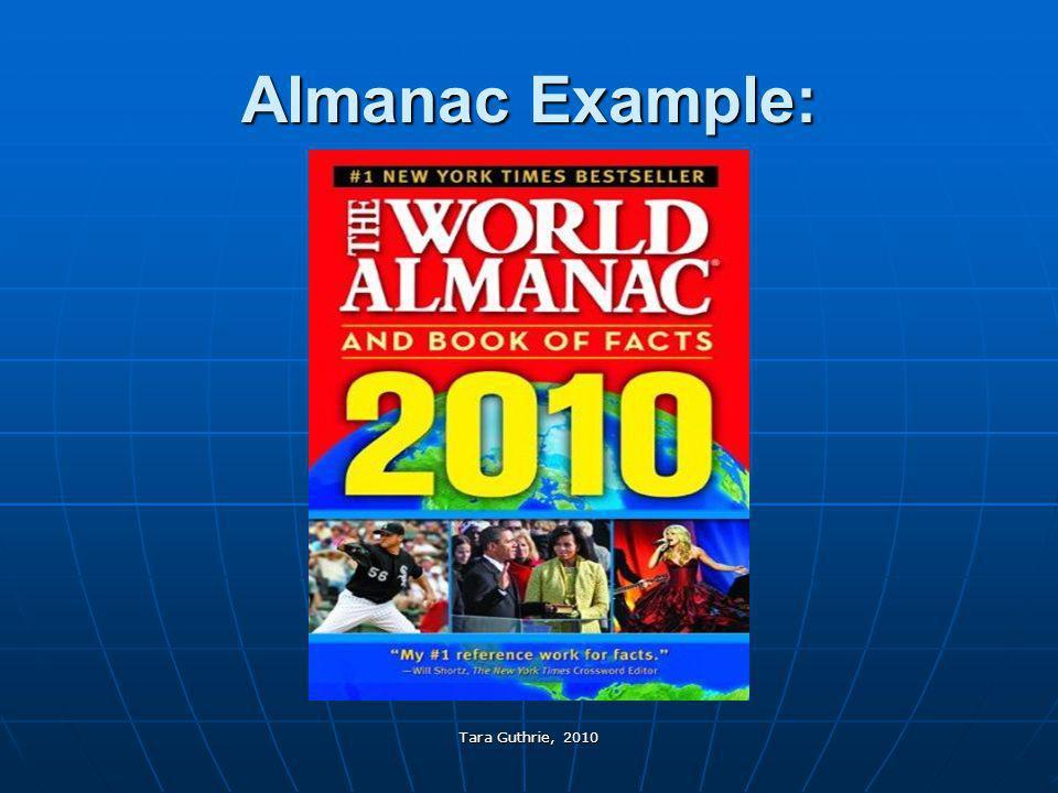 Tara Guthrie, 2010 Almanac Example: