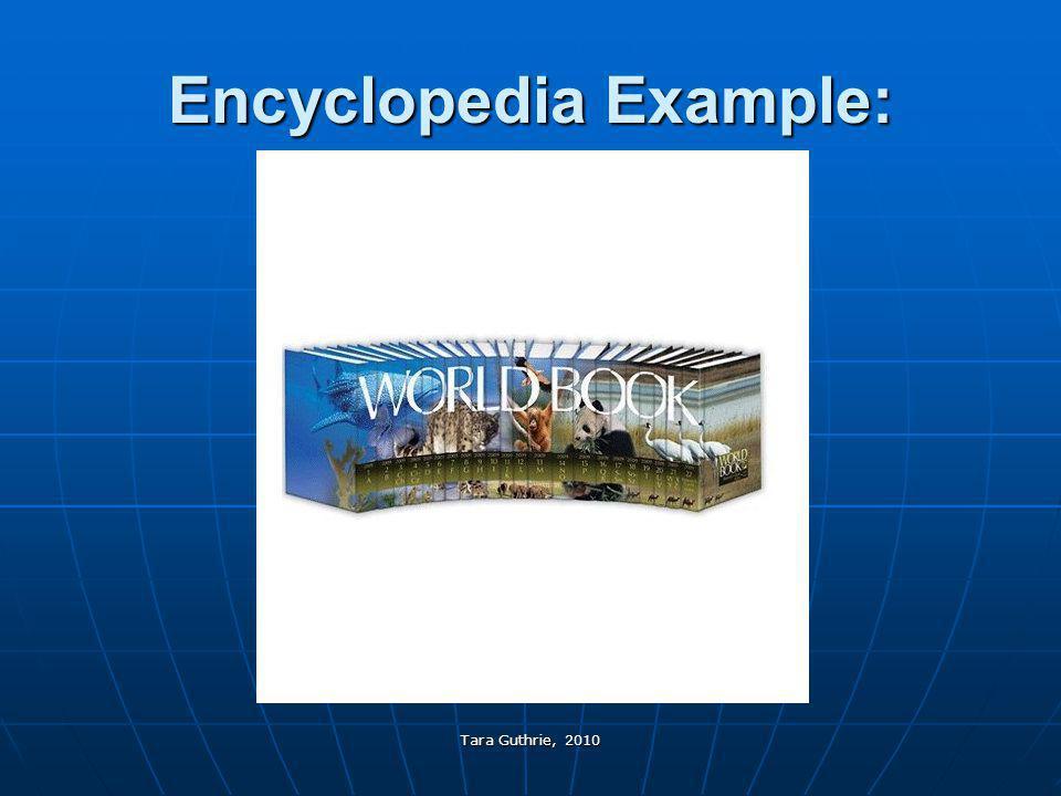 Tara Guthrie, 2010 Encyclopedia Example:
