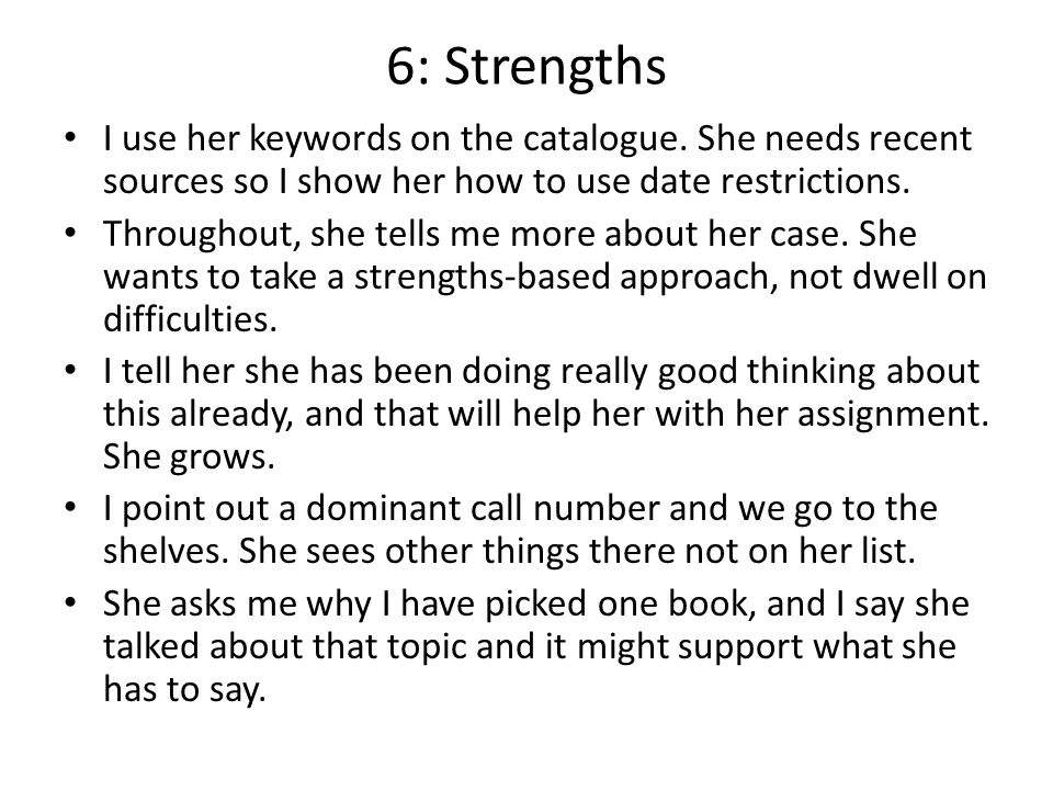 6: Strengths I use her keywords on the catalogue.