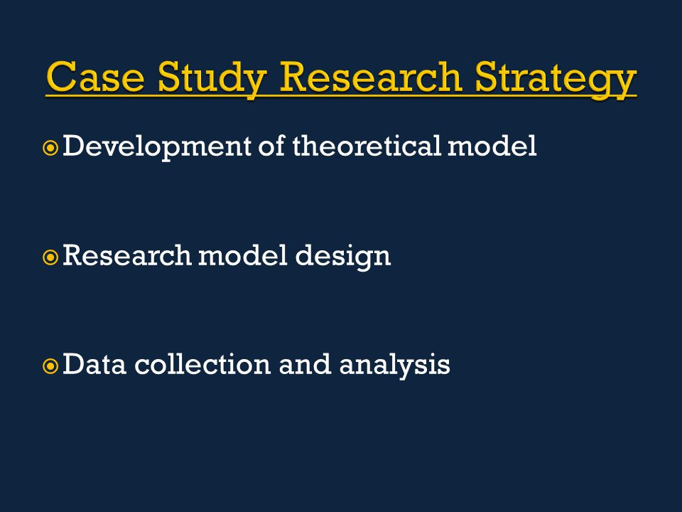  Development of theoretical model  Research model design  Data collection and analysis