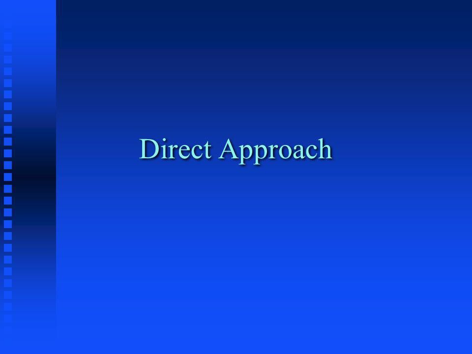 Direct Approach