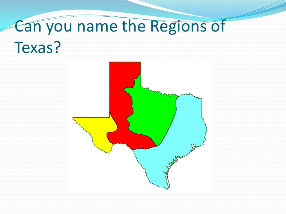 Can you name the Regions of Texas?