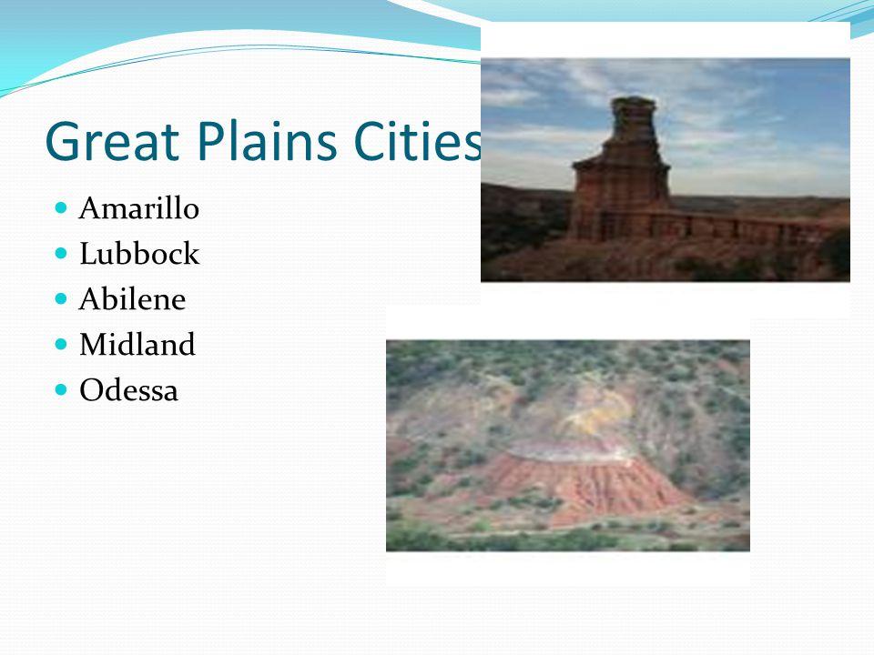 Great Plains Cities Amarillo Lubbock Abilene Midland Odessa